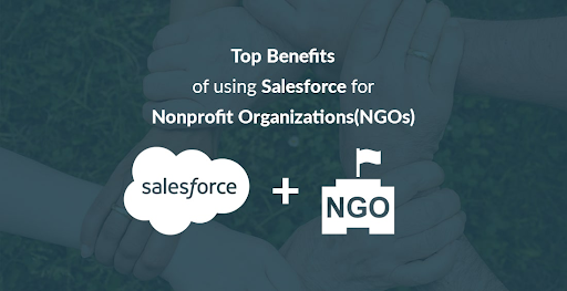 top benefits of using salesforce for NGO